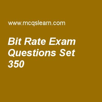 Practice test on bit rate, computer networks quiz 350 online. Practice networking exam's questions and answers to learn bit rate test with answers. Practice online quiz to test knowledge on bit rate, icmp protocol, transmission impairment, frequency division multiplexing, random access worksheets. Free bit rate test has multiple choice questions as a signal in which 1 bit lasts 0.001 s, bit rate would be, answers key with choices as 1kbps, 500bps, 5obps and 1700bps to test study skills....