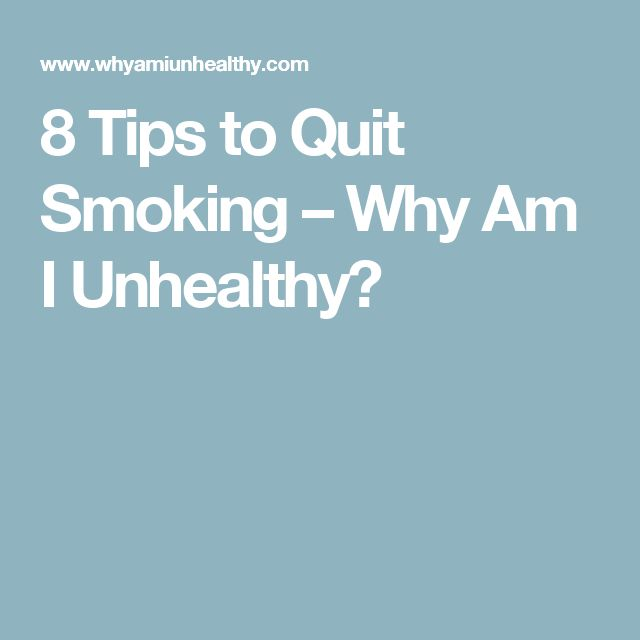 8 Tips to Quit Smoking – Why Am I Unhealthy?