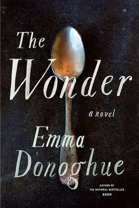 The Wonder by Emma Donoghue - These Are the Books All Your Friends Are Reading This Summer  - Southernliving. Buy it: $27, amazon.com  From the author of Room comes a thrilling novel about faith, belief, and the sinister side of mystery. It's about the people surrounding eleven-year-old Anna O'Donnell, and the girl herself, the wonder whom people flock to behold, who hasn't eaten in months because she believes she is living off manna from heaven.