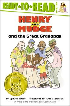 Henry and Mudge and the Great Grandpas by Cynthia Rylant. Geisel Award winner