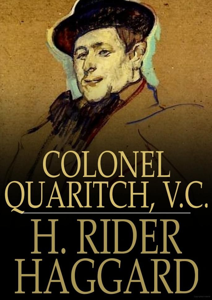 Colonel Quaritch, V.C.: A Tale of Country Life - H. Rider Haggard - Google Books: