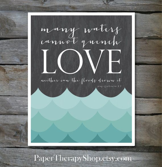 Bible verse Many waters cannot quench LOVE bible verse print song of solomon 8:7