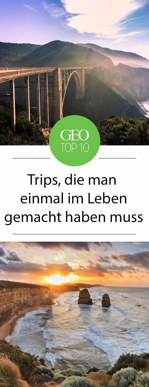 Top Ten: Zehn Trips, die man im Leben gemacht haben muss – Anna Quinche