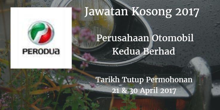 Perusahaan Otomobil Kedua Berhad Jawatan Kosong PERODUA 21 & 30 April 2017  Perusahaan Otomobil Kedua Berhad (PERODUA) calon-calon yang sesuai untuk mengisi kekosongan jawatan PERODUA terkini 2017.  Jawatan Kosong PERODUA 21 & 30 April 2017  Warganegara Malaysia yang berminat bekerja di Perusahaan Otomobil Kedua Berhad (PERODUA) dan berkelayakan dipelawa untuk memohon sekarang juga. Jawatan KosongPERODUATerkini 21 & 30 April 2017 1. Senior Mekanik/ Pembantu Mekanik/ Perantis Mekanik 2…