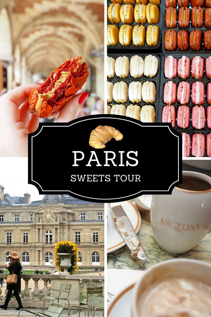The Ultimate Sweets Tour of Paris: The Best Bakeries, Ice Creameries, Patisseries & Dessert Shops | WORLD OF WANDERLUST | Bloglovin'