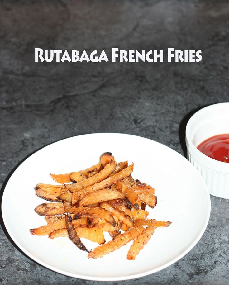 Baked Rutabaga French Fries