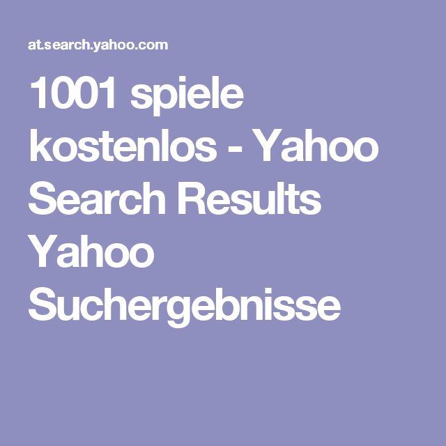 1001 spiele kostenlos - Yahoo Search Results Yahoo Suchergebnisse