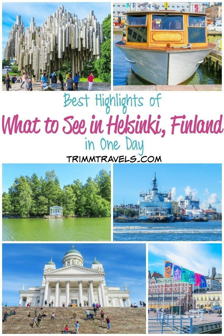 Best Highlights Of What To See In Helsinki Finland In One Day Finland Travel Finland Big Island Vacation Rentals