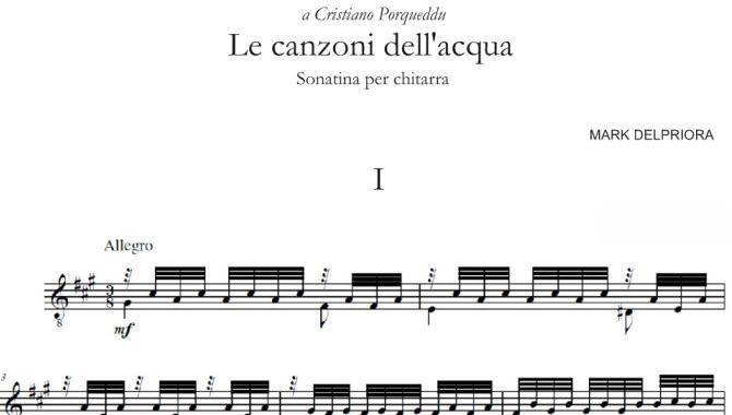 """Il chitarrista-compositore americano Mark Delpriora (1959) mi sorprende, oggi pomeriggio, inviandomi la sua nuova composizione per chitarra sola """"Le Canzoni dell'Acqua – Sonatina per Chitarra"""" di cui sono il dedicatario."""