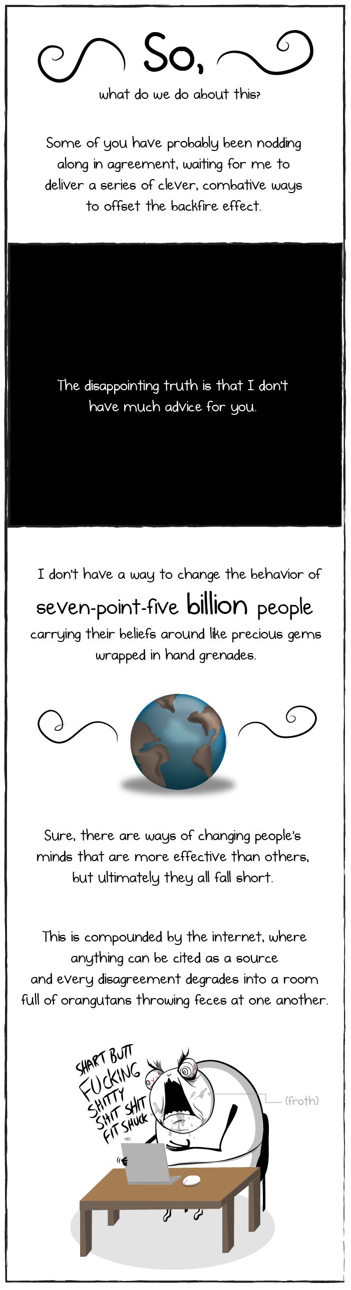 You're not going to believe what I'm about to tell you - The Oatmeal