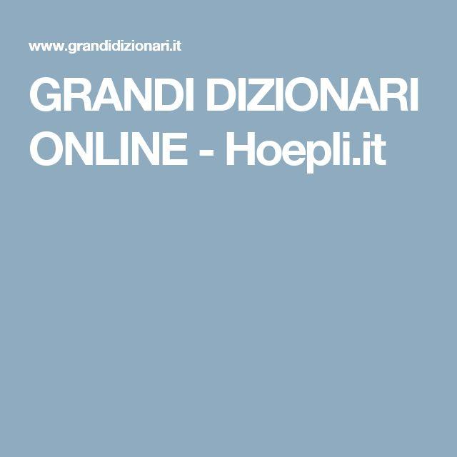 GRANDI DIZIONARI ONLINE - Hoepli.it