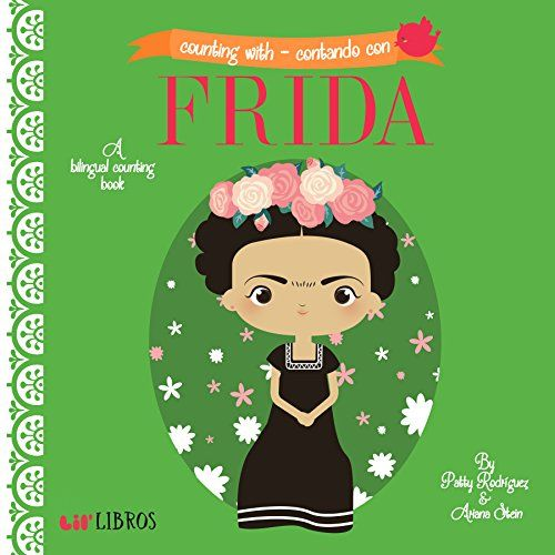 Counting With / Contando Con Frida by Patty Rodriguez https://www.amazon.com/dp/1495126560/ref=cm_sw_r_pi_dp_ufxyxb36RPCTX