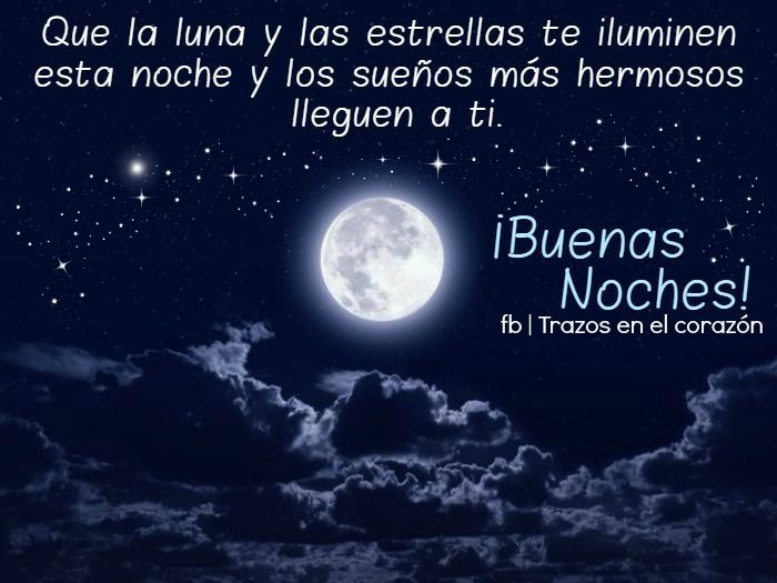 984 Best Buenas Noches Images On Pinterest