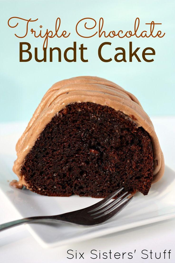 Six Sisters' Stuff: Triple Chocolate Bundt Cake