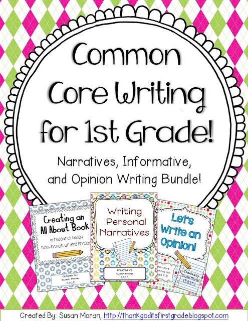 T.G.I.F! - Thank God It's First Grade!: Common Core Writing for 1st Grade!
