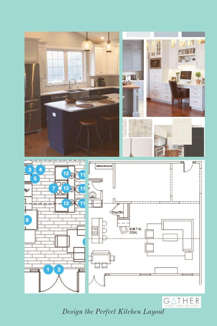 How To Design The Perfect Kitchen Layout Gather Home And Design New Kitchen Designs Kitchen Layout Kitchen Interior Design Modern
