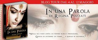 Atelier di una Lettrice Compulsiva: Blog Tour In una parola di Regina Pozzati: seconda...