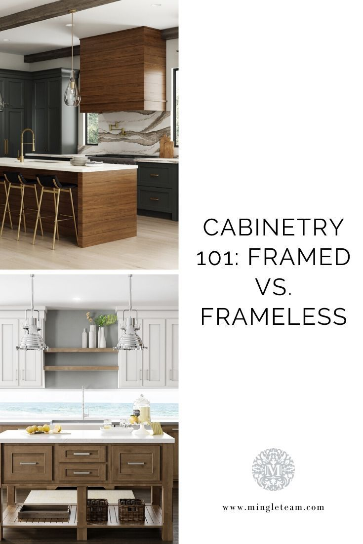 Cabinetry 101 Framed Or Frameless In 2020 Frameless Cabinets French Country Kitchens Cabinetry