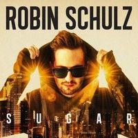 Robin Schulz, Sugar
