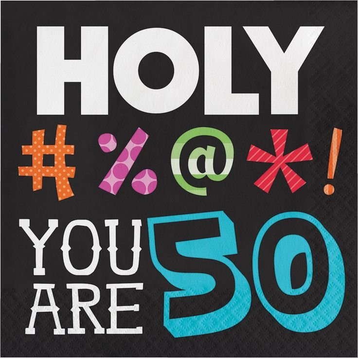 """Creative """"Holy Bleep You Are 50"""" Birthday Lunch Napkins"""