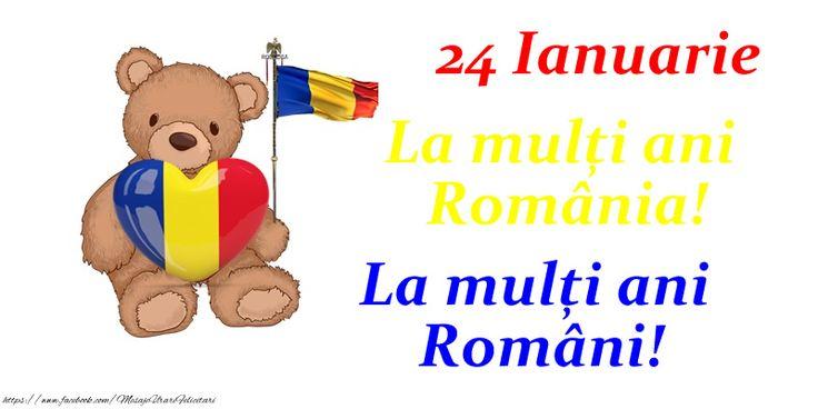 24 Ianuarie La mulți ani România! La mulți ani Români!