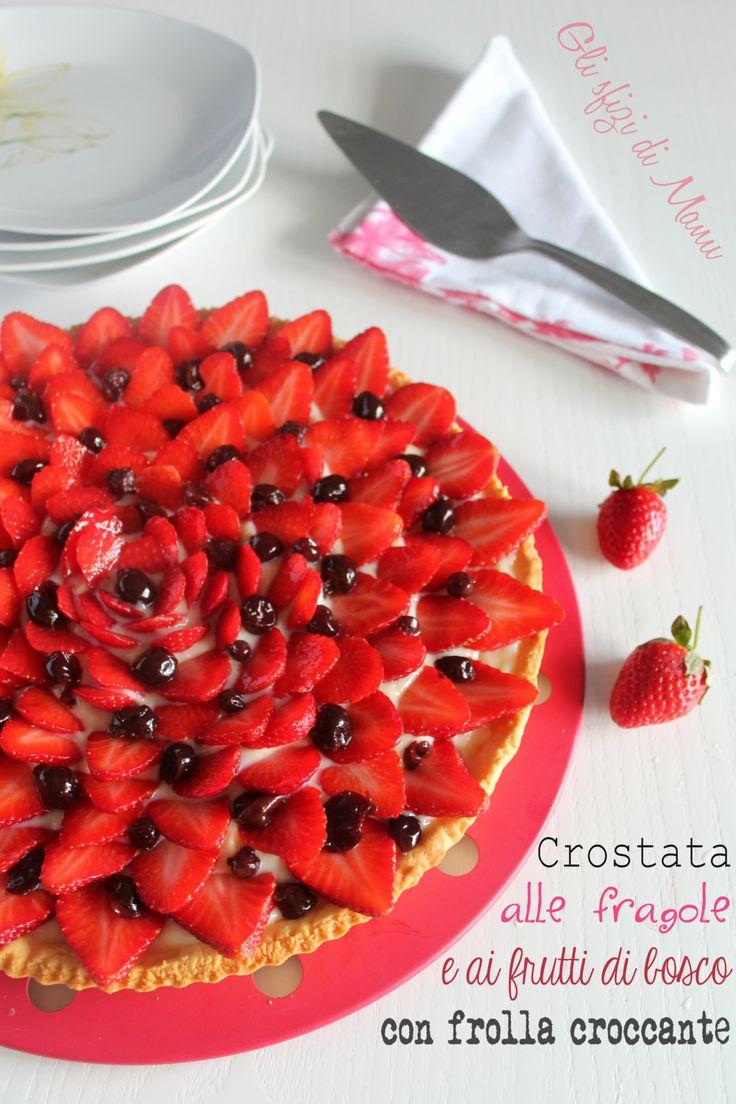 Crostata alle fragole e ai frutti di bosco con frolla croccante