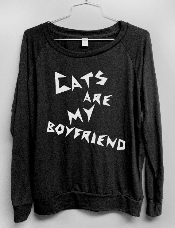Cats are my boyfriend