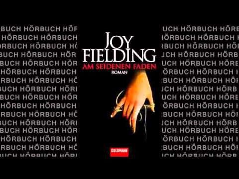 Joy Fielding   Am seidenen Faden   Roman   Hörbuch Komplett   Deutsch 2015 - YouTube
