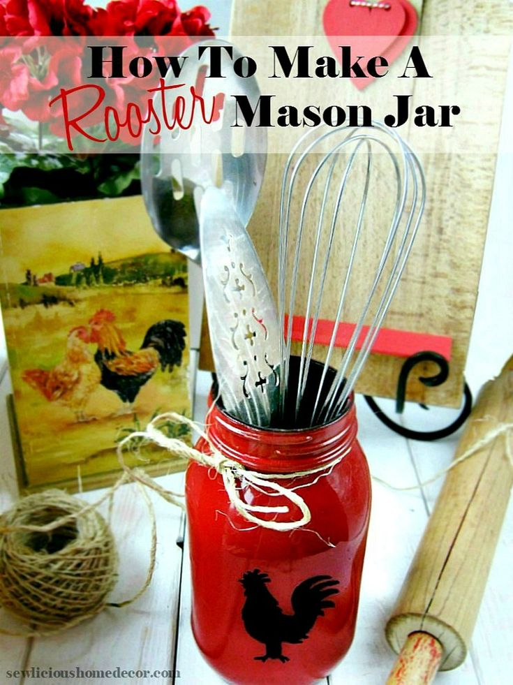 How To Make A Red Rooster Mason Jar Easy Tutorial Fun Gift Ideas at sewlicioushomedecor.com
