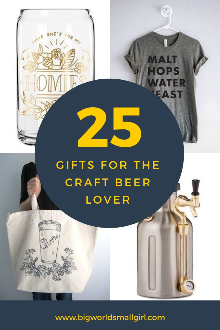 25 Beer Gifts for the Craft Beer Lover in Your Life