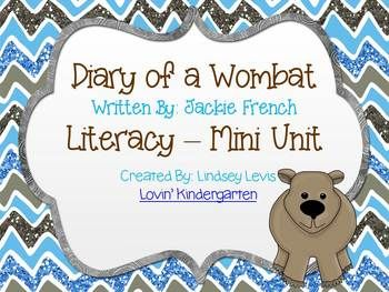 "This literacy mini unit goes along with Jackie French's ""Diary of a Wombat"" Activities include: *Several choices of book covers for class books *2 gameboards *ABC matching game with recording sheet *Plural nouns matching game with recording sheet - regular and irregular plural nouns *Beginning middle and end writing *Bubble map on wombats *11 creative writing pages and blank pages for any prompt {with handwriting lines and notebook lines} * Wombat tree map - Wombats have, can, are *Wombat…"