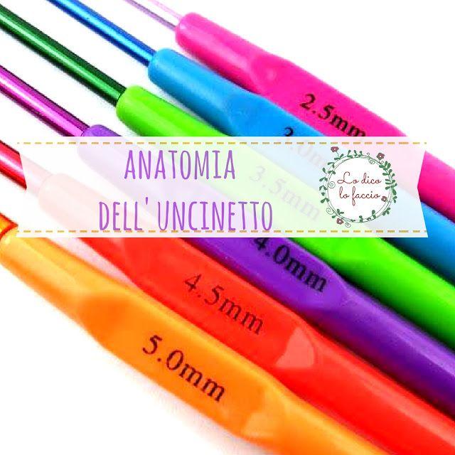 http://www.lodicolofaccio.it/2016/10/anatomia-di-un-uncinetto-guida.html