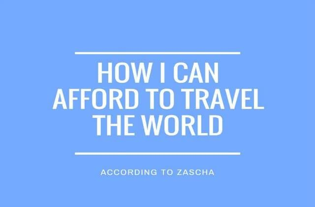 How I Can Afford to Travel the World