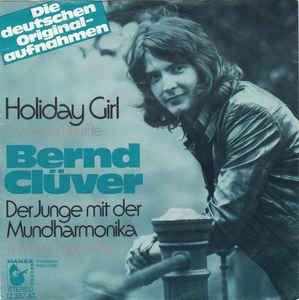 "Bernd Clüver - Der Junge Mit Der Mundharmonika/Holiday Girl (Sea Side Shuffle) 1972 (Vinyl) 45 RPM 7"" at Discogs"