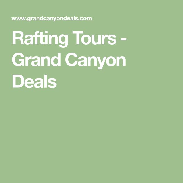 Rafting Tours - Grand Canyon Deals