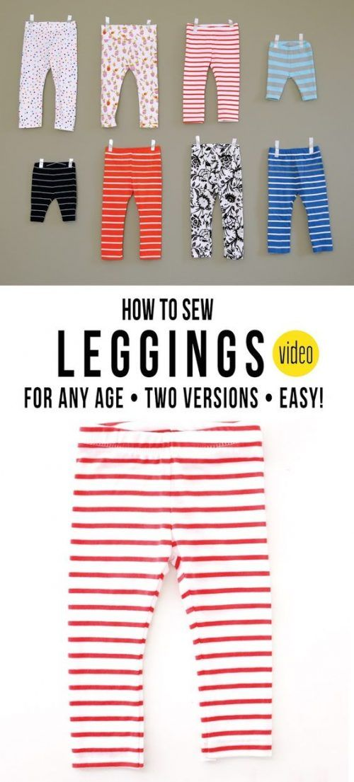 How to Sew Leggings for Any Age »This DIY shows how to sew a pair of leggings for your kids, friends, yourself or even for your significant other