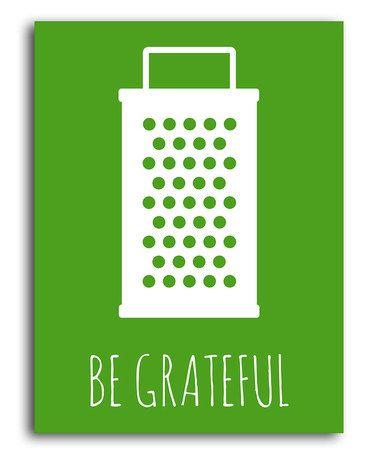 Green 'Be Grateful' Print by Heart of the Home #zulily #zulilyfinds