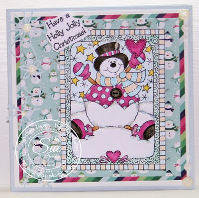 """ONECRAZYSTAMPER.COM: Have a Holly Jolly Christmas! by Sue using High Hopes Stamps """"Hartley Framed Snowman"""""""