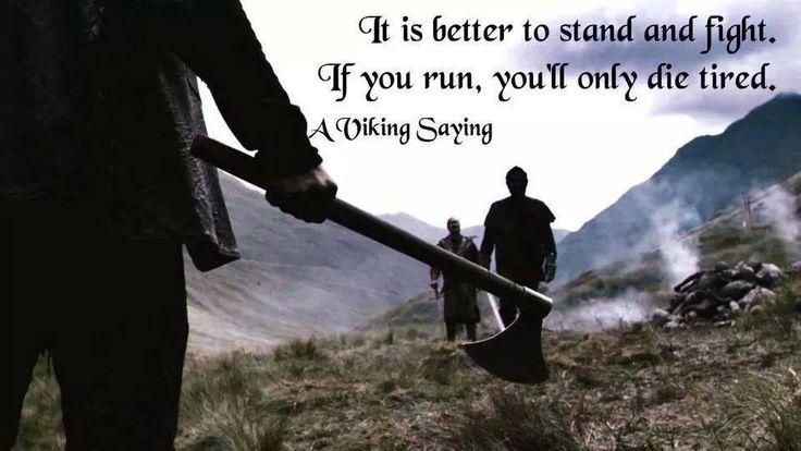 A Viking Saying vikings Viking quotes, Valhalla rising