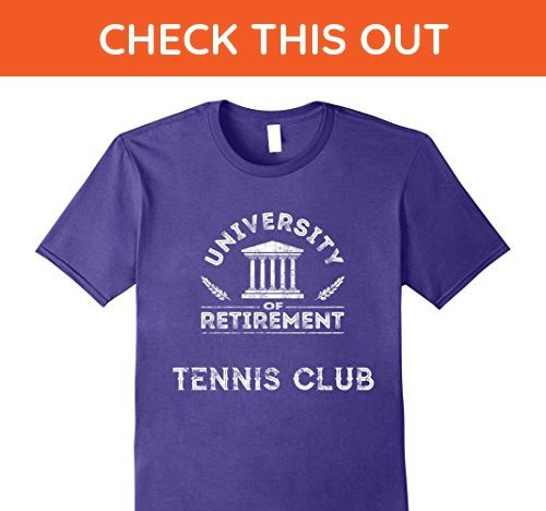 Mens University of Retirement Tennis Club Funny Tennis TShirt Medium Purple - Sports shirts (*Amazon Partner-Link)