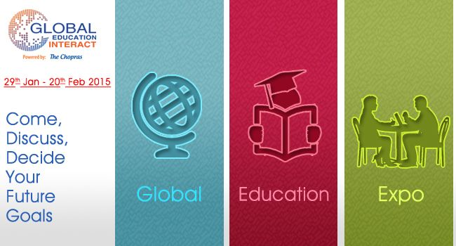 Global Education Fair 2015 - Come, Discuss and Decide your Future Goals with International Experts!  Register Now: www.thechopras.com/GEI  UG/PG Admissions & Assessments for 2015 Intakes  Highlights: -On Spot Counseling -Scholarship and fee waiver opportunities - Advice on Visa Application and the Availability of education loans  Register Now: www.thechopras.com/geicampaign  #GEI2015 #globaleducationfair #educationfair