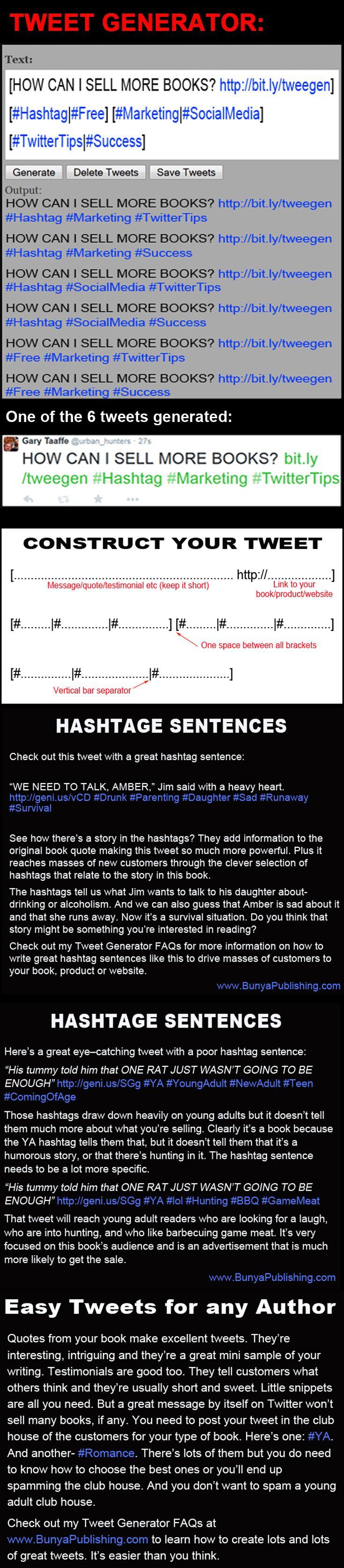 Tweet Generator for great author marketing on Twitter. http://bunyapublishing.com/ https://www.pinterest.com/garytaaffe/