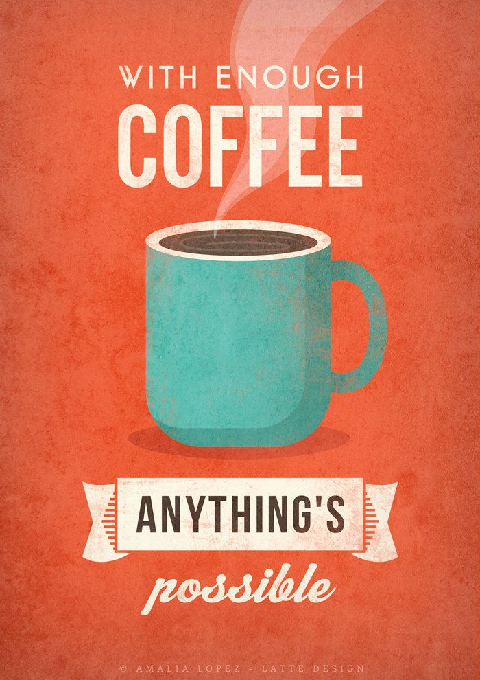 With enough coffee. Coffee print Coffee poster by LatteDesign | etsy.com
