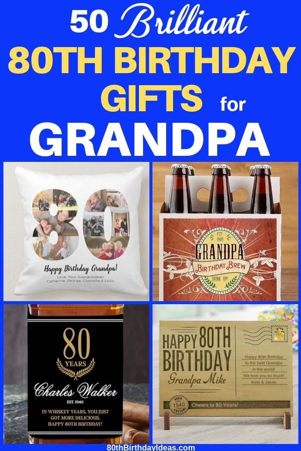 80th Birthday Gift Ideas For Grandpa 80th Birthday Gifts 80th