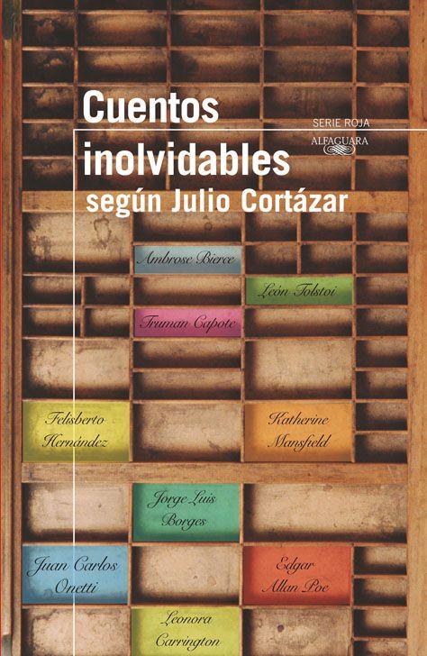 Los cuentos favoritos de Julio Cortázar