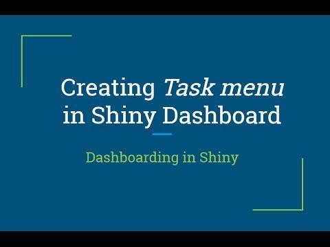 R Shiny Tutorial | Creating Task Menu in R Shiny Dashboard | R Programmi...