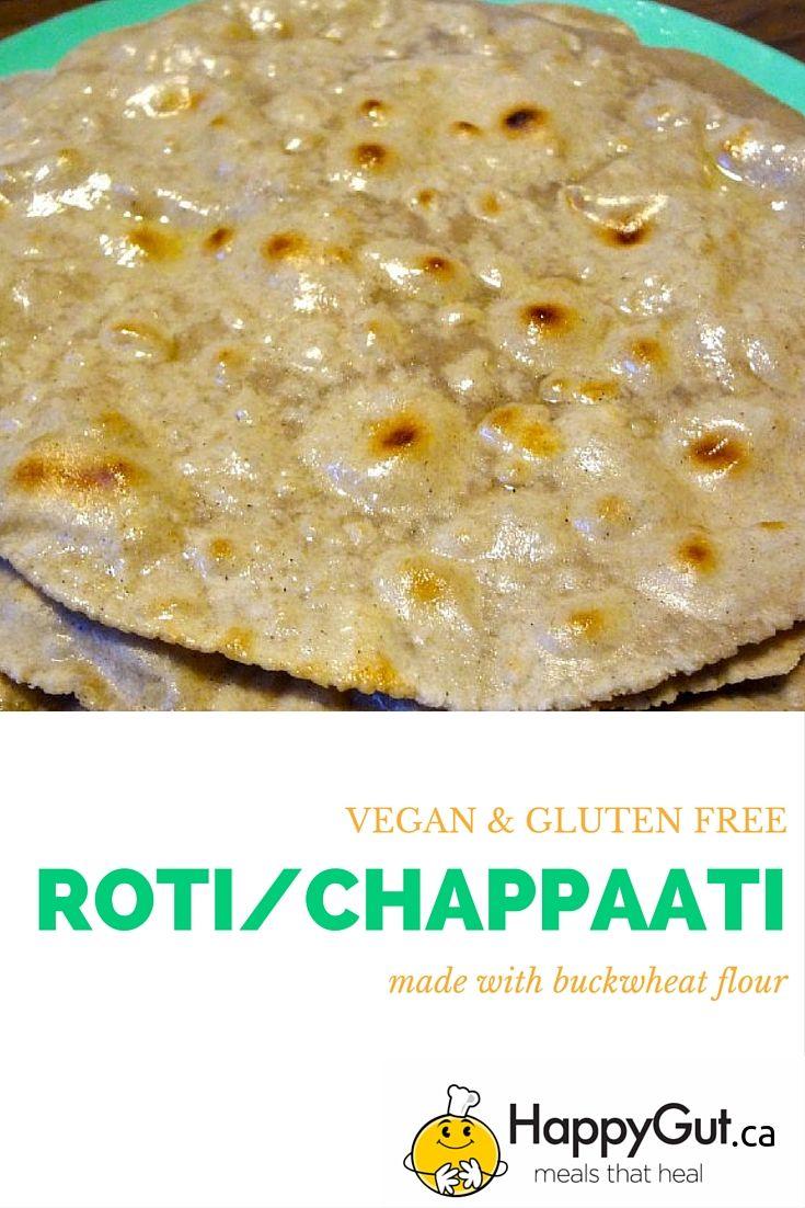 Vegan & Gluten Free Roti (Chappati)  Made with buckwheat flour.  #roti #chappati #glutenfree