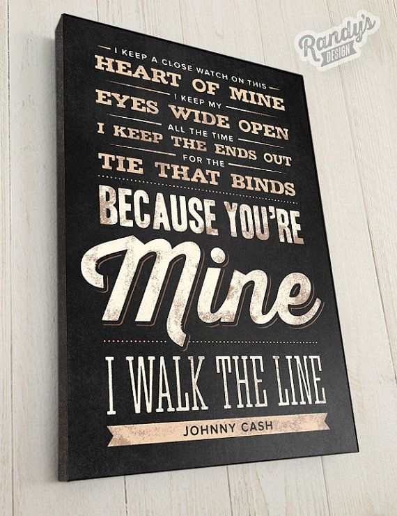 "Custom Song Lyrics, Johnny Cash, Walk the Line, Canvas Wrap — 1-1/4"" thick, Rustic Vintage Style Typography Art"