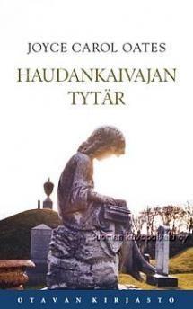 Haudankaivajan tytär   Kirjasampo.fi - kirjallisuuden kotisivu