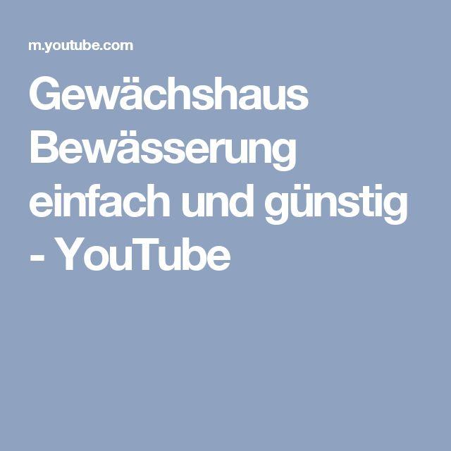 Ideal Gew chshaus Bew sserung einfach und g nstig YouTube